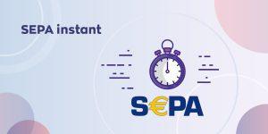 SEPA Instant - Natychmiastowe przelewy w euro